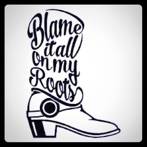Blame it on my roots car window decal